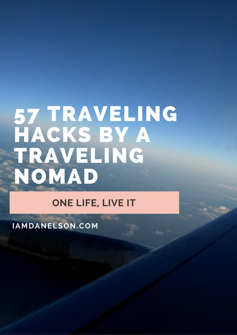 57-Traveling-Hacks-by-a-Traveling-Nomad